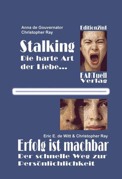 Stalking - die harte Art der Liebe als Buch