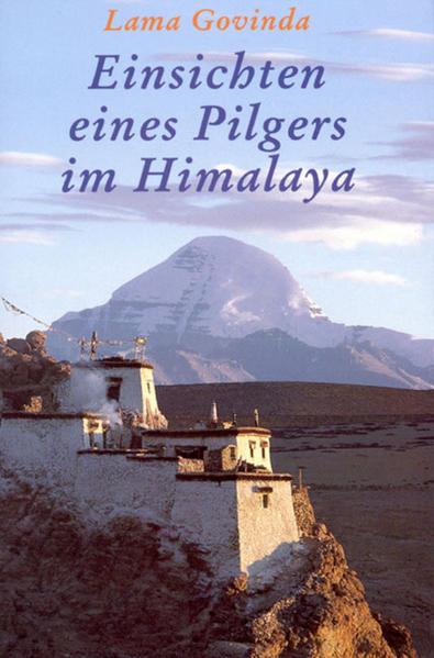 Einsichten eines Pilgers im Himalaya als Buch
