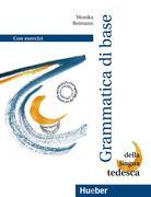 Grundstufen-Grammatik Deutsch als Fremdsprache. Italienische Version