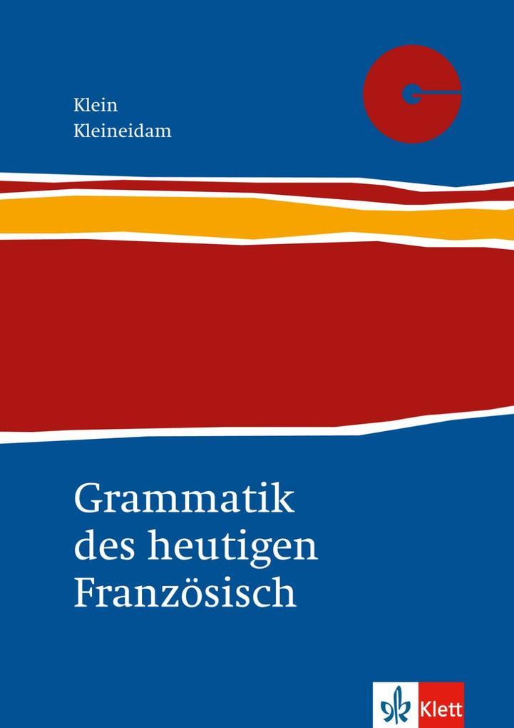 Grammatik des heutigen Französisch als Buch (kartoniert)