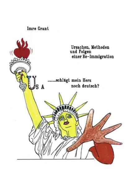 USA...schlägt mein Herz noch deutsch? als Buch