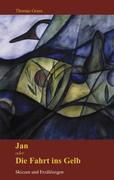 Jan oder die Fahrt ins Gelb als Buch