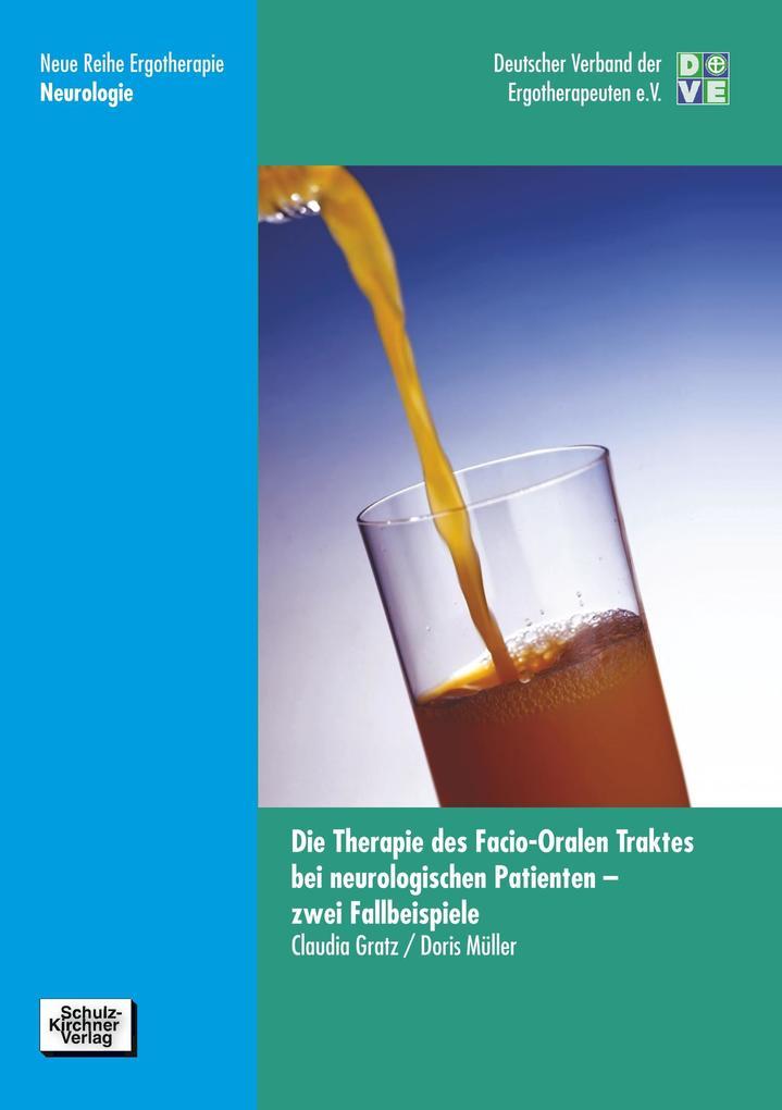 Die Therapie des facio-oralen Traktes bei neurologischen Patienten als Buch