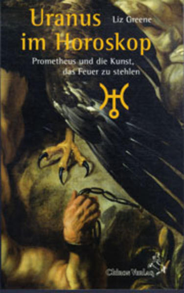 Uranus im Horoskop als Buch von Liz Greene