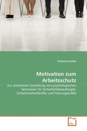 Motivation zum Arbeitsschutz als Buch von Stefa...