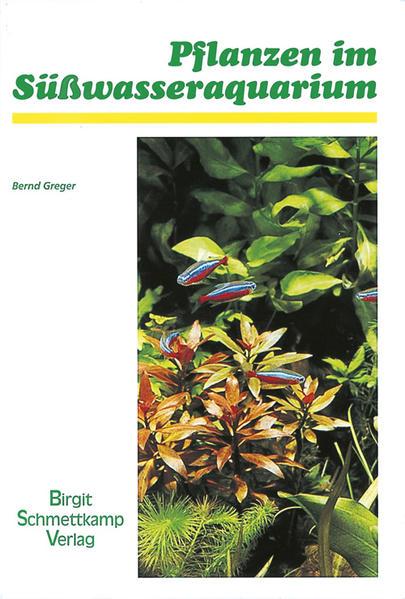 Pflanzen im Süßwasser-Aquarium als Buch von Ber...