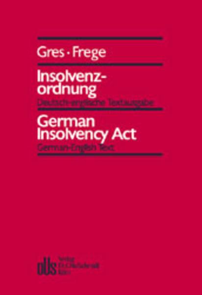 Insolvenzordnung. Deutsch-englische Textausgabe als Buch