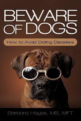 Beware of Dogs als Buch von Barbara Hayes MS Mft