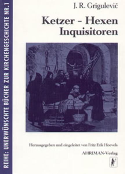 Ketzer, Hexen, Inquisitoren als Buch