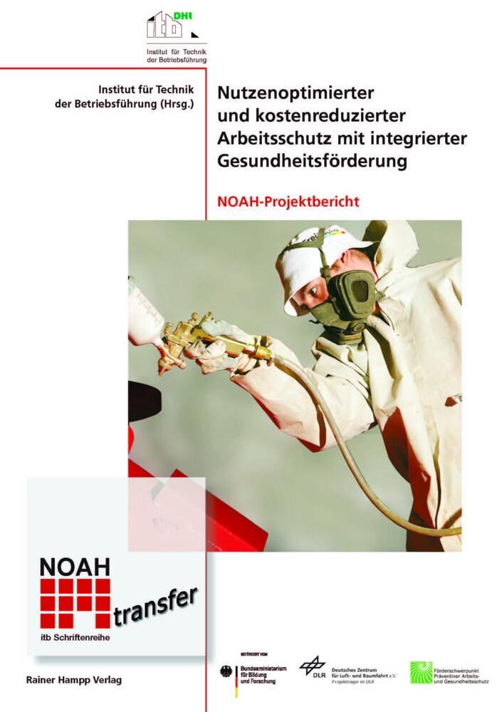 Nutzenoptimierter und kostenreduzierter Arbeitsschutz mit integrierter Gesundheitsförderung als Buch von