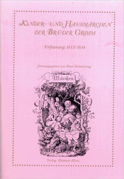 Kinder- und Hausmärchen der Brüder Grimm als Buch