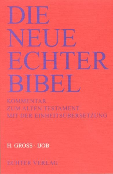 Die Neue Echter-Bibel. Kommentar / Kommentar zum Alten Testament mit Einheitsübersetzung / Ijob als Buch