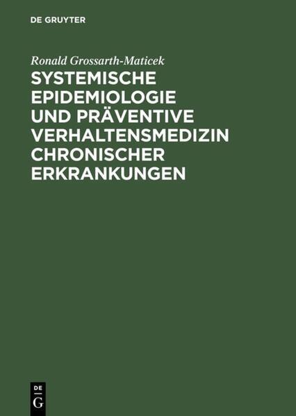 Systemische Epidemiologie und präventive Verhaltensmedizin chronischer Erkrankungen als Buch