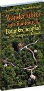 Wanderführer mit Radtouren Baumkronenpfad im Nationalpark Hainich