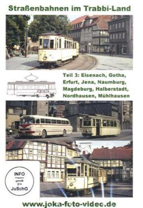 Straßenbahnen im Trabbi-Land Teil 3 - Eisenach,...