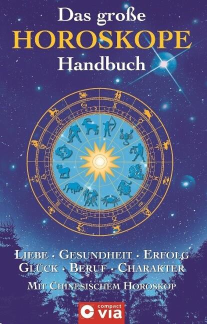 Das große Horoskope-Handbuch als Buch