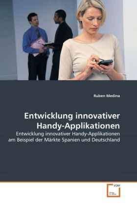 Entwicklung innovativer Handy-Applikationen als...