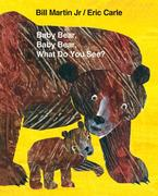Baby Bear, Baby Bear, What Do You See? Big Book