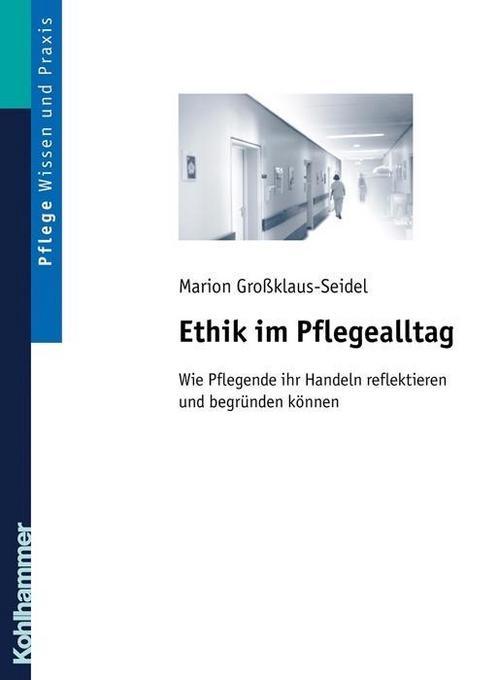 Ethik im Pflegealltag als Buch