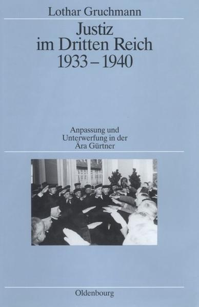 Justiz im Dritten Reich 1933 - 1940 als Buch