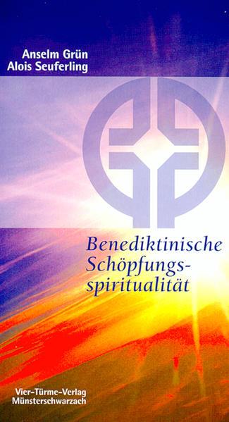 Benediktinische Schöpfungsspiritualität als Buch