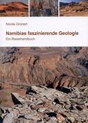 Namibias faszinierende Geologie