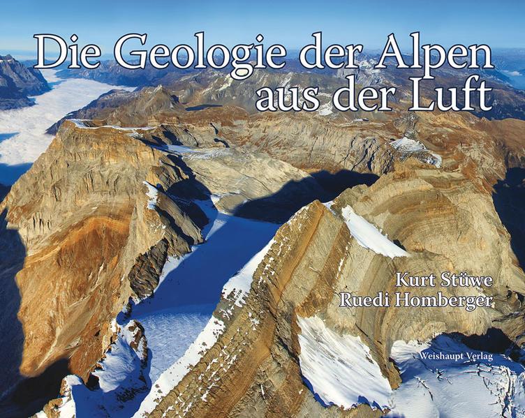 Die Geologie der Alpen aus der Luft als Buch