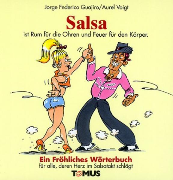 Salsa. Ein fröhliches Wörterbuch als Buch