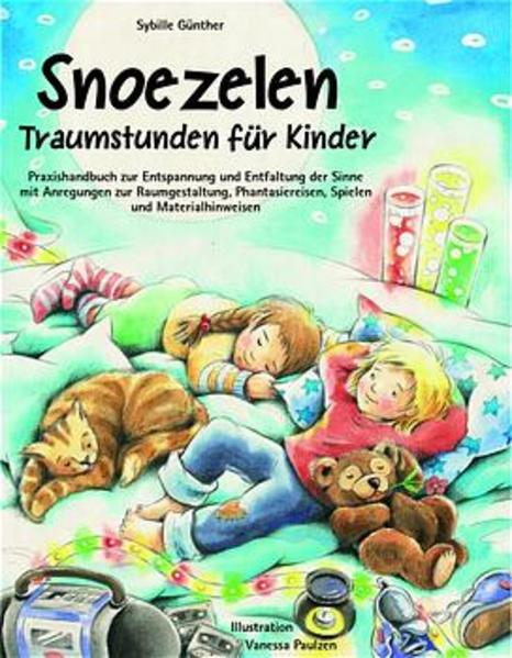 Snoezelen, Traumstunden für Kinder als Buch