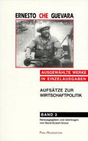 Ausgewählte Werke in Einzelausgaben 3. Aufsätze zur Wirtschaftspolitik als Buch
