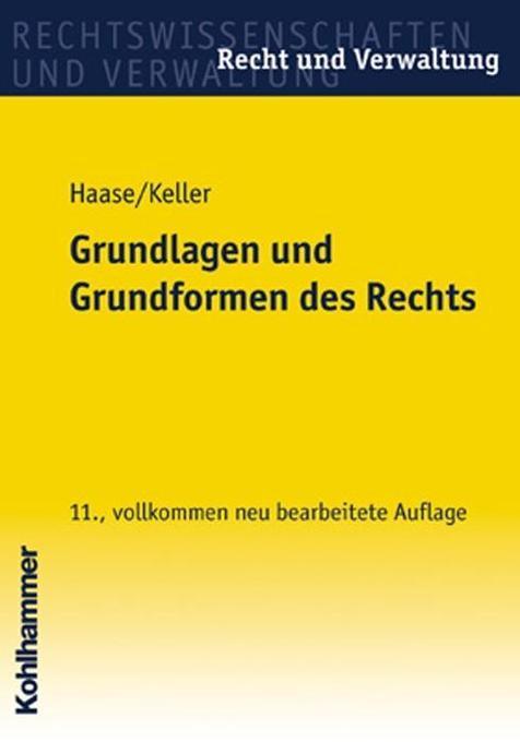 Grundlagen und Grundformen des Rechts als Buch