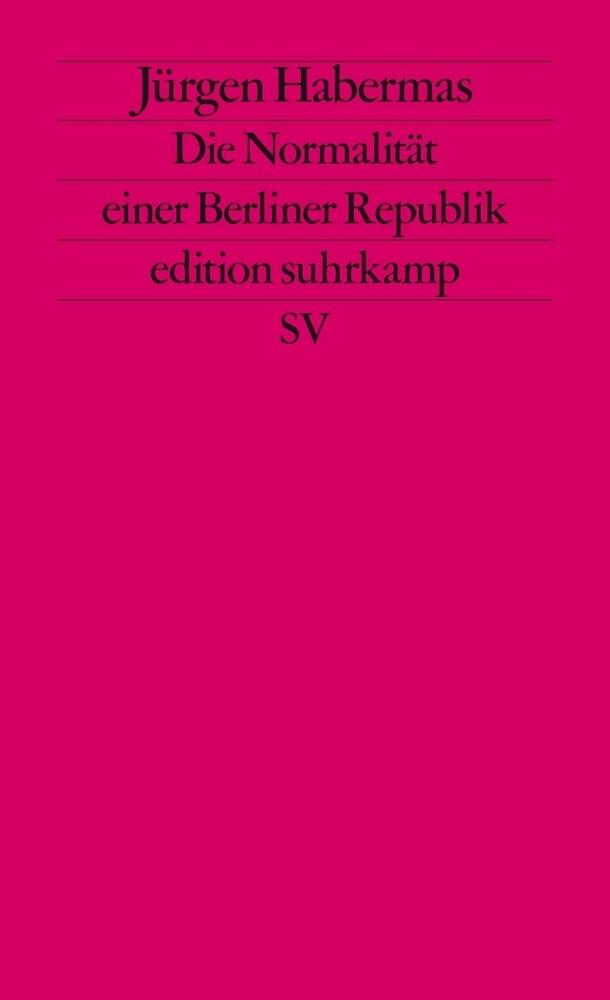Die Normalität einer Berliner Republik als Taschenbuch