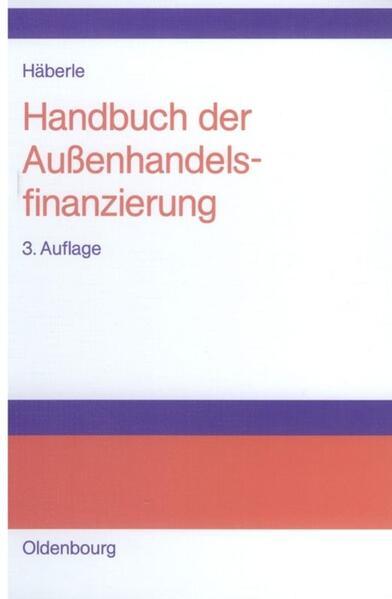 Handbuch der Außenhandelsfinanzierung als Buch