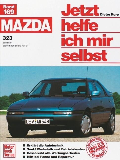 Mazda 323 (September '89 bis Juli '94) als Buch (kartoniert)
