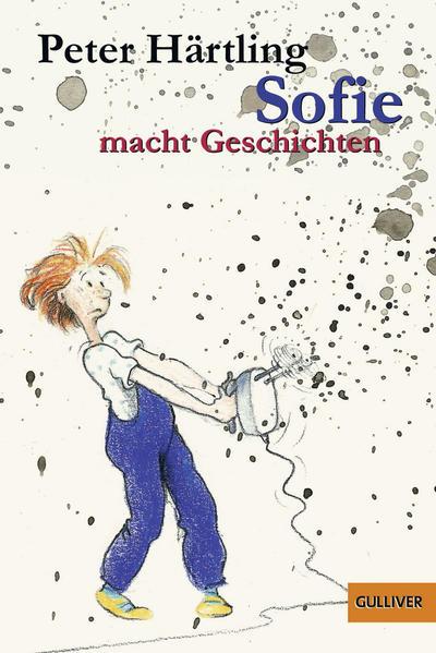 Sofie macht Geschichten als Taschenbuch