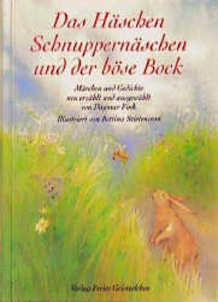 Das Häschen Schnuppernäschen und der böse Bock als Buch