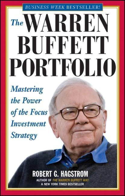 The Warren Buffett Portfolio: Mastering the Power of the Focus Investment Strategy als Buch