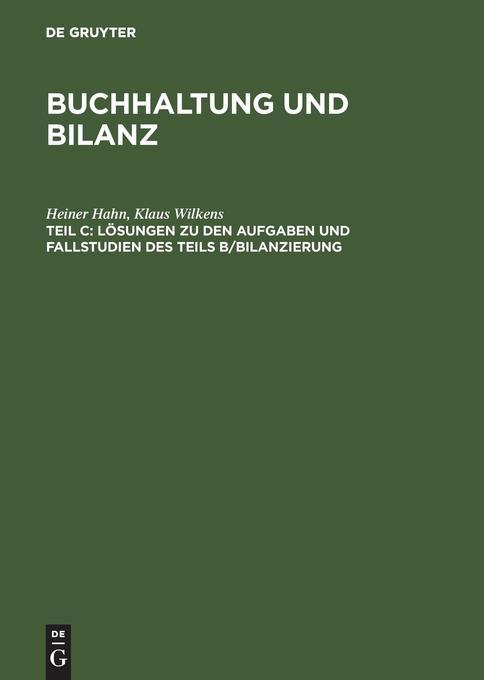 Lösungen zu den Aufgaben und Fallstudien des Teils B, Bilanzierung als Buch