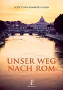 Unser Weg nach Rom