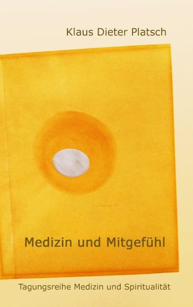 Medizin und Mitgefühl als Buch von