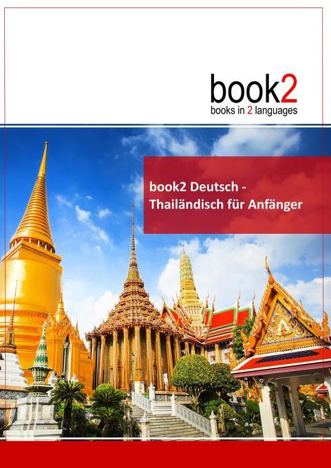 book2 Deutsch - Thailändisch für Anfänger als B...