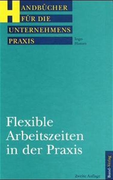 Flexible Arbeitszeiten in der Praxis als Buch