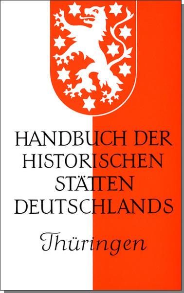 Handbuch der historischen Stätten Deutschlands IX / Thüringen als Buch