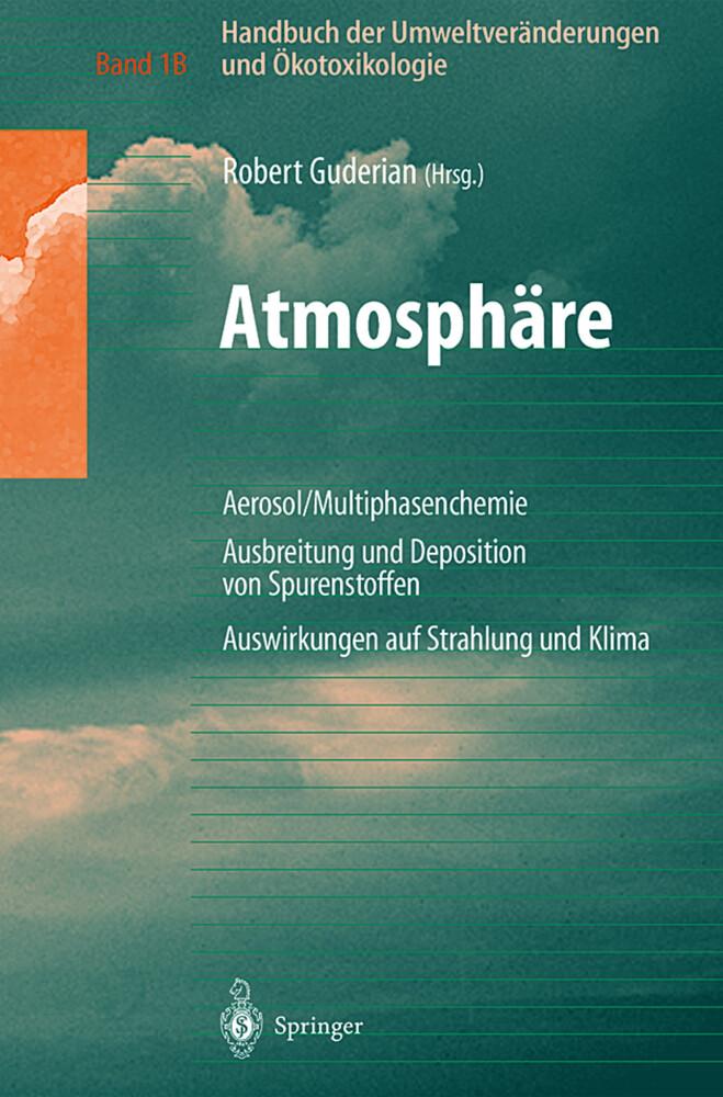 Handbuch der Umweltveränderungen und Ökotoxikologie als Buch