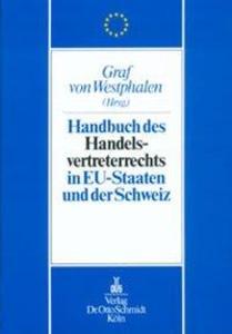 Handbuch des Handelsvertreterrechts in den EU-Staaten und der Schweiz als Buch