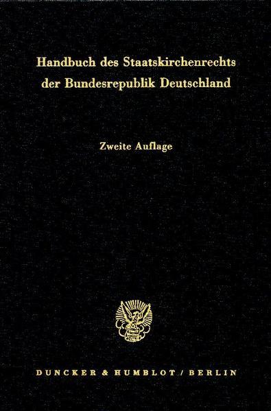 Handbuch des Staatskirchenrechts I/II der Bundesrepublik Deutschland als Buch