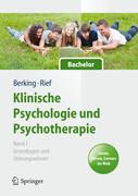 Klinische Psychologie und Psychotherapie für Bachelor Band I