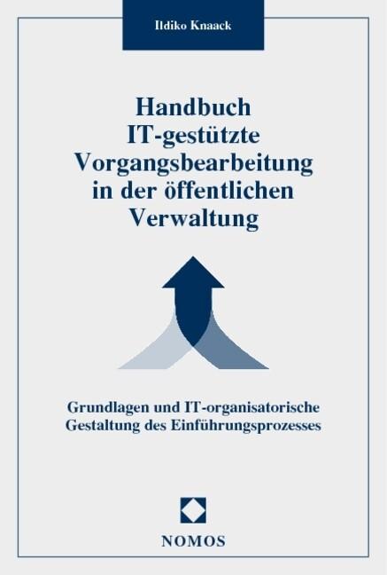Handbuch IT-gestützte Vorgangsbearbeitung in der öffentlichen Verwaltung als Buch
