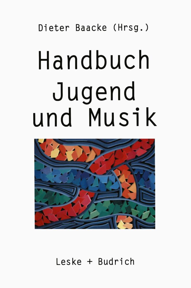 Handbuch Jugend und Musik als Buch von