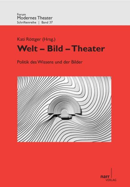 Welt - Bild - Theater als Buch von Kati Röttger